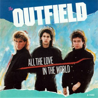 All the Love (The Outfield song) - Image: Outfield All the Love