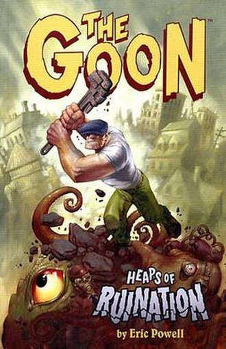 Eric Powell (comics) - The Goon Volume 3: Heaps of Ruination (February 2005)