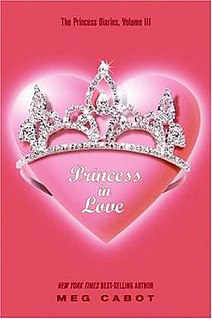 <i>The Princess Diaries, Volume III: Princess in Love</i> book by Meg Cabot