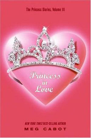 The Princess Diaries, Volume III: Princess in Love - Image: Princessdiaries 3