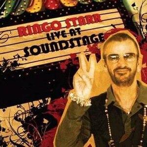 Ringo Starr: Live at Soundstage - Image: Ringo Starr Live At Soundstage Album Cover