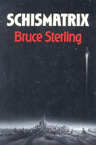 Schismatrix - Cover of first edition (hardcover)