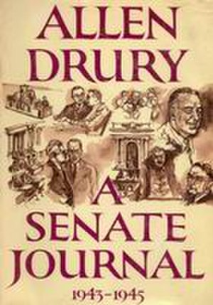 Allen Drury -  A Senate Journal (1963)