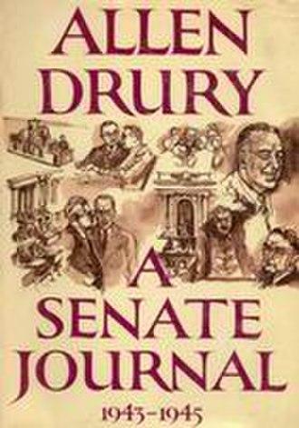 Allen Drury -  A Senate Journal (1963)