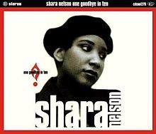 Shara Nelson - One Goodbye In Ten.jpeg