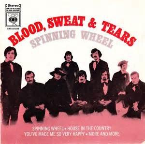 Spinning Wheel (song) - Image: Spinning Wheel Blood, Sweat & Tears