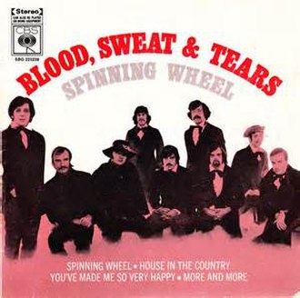 Spinning Wheel (song) - Image: Spinning Wheel Blood, Sweat & Tears