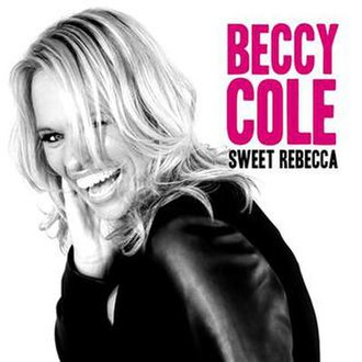 Sweet Rebecca - Image: Sweet Rebecca by Beccy Cole