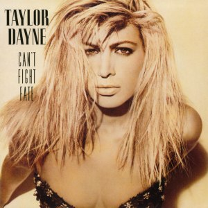 Can't Fight Fate - Image: Taylor Dayne – Can't Fight Fate (album cover)