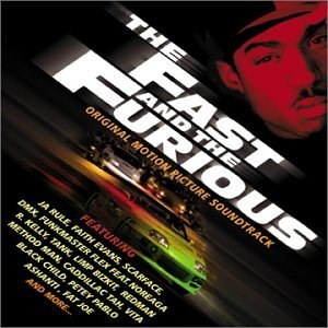 The Fast and the Furious (soundtrack) - Image: The Fastandthe Furioussoundtrack