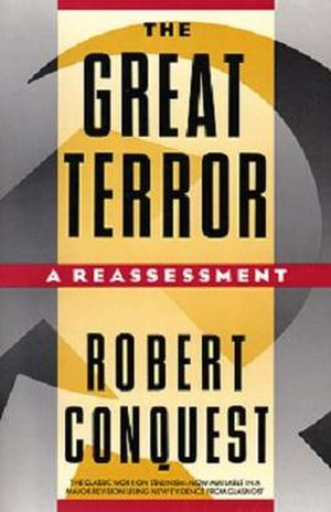 The Great Terror - The Great Terror: A Reassessment by Robert Conquest