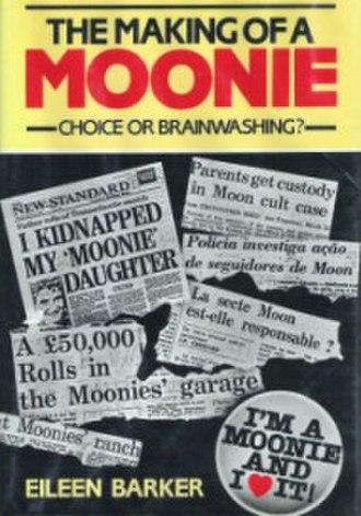 The Making of a Moonie - The Making of a Moonie