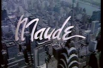 Maude (TV series) - Image: Themaudetitlecard