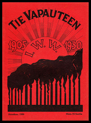 Tie Vapauteen - Although an official publication of the Industrial Workers of the World only from February 1921 through March 1929, Tie Vapauteen was an enthusiastic supporter of the IWW for its entire 19-year existence.