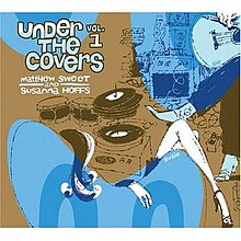 Under The Covers (Matthew Sweet and Susanna Hoffs) album.jpg
