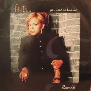 You Used to Love Me (Faith Evans song) - Image: You Used to Love Me