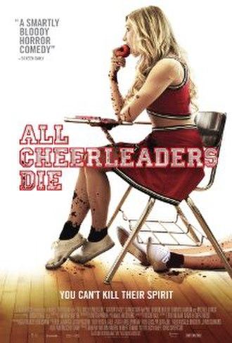 All Cheerleaders Die - Image: All Cheerleaders Die (2013 film poster)