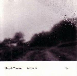 Anthem (Ralph Towner album) - Image: Anthem (Ralph Towner album)