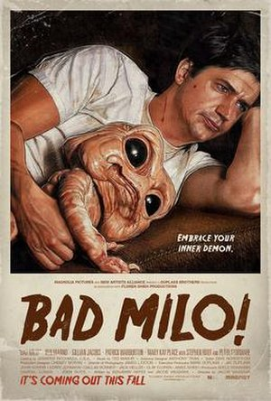 Bad Milo! - Image: Bad Milo! Theatrical Poster