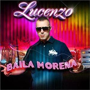 Baila morena (Lucenzo song) - Image: Baiilar morena by lorenzo