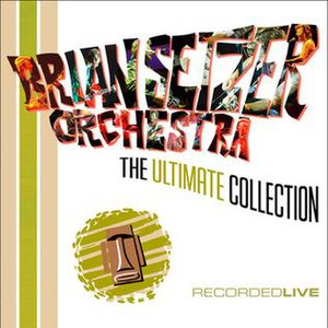 The Ultimate Collection (The Brian Setzer Orchestra album) - Image: Bso ultimate collection