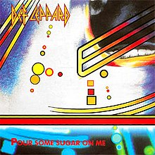 Def-Leppard-Pour-Some-Sugar-On-Me Single.jpg