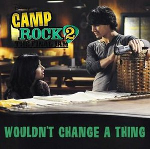 Wouldn't Change a Thing (Camp Rock song) - Image: Demi Lovato featuring Joe Jonas Wouldn't Change a Thing