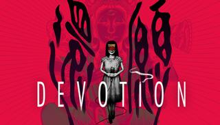 <i>Devotion</i> (video game) 2019 survival horror video game