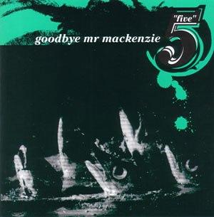 Five (Goodbye Mr Mackenzie album) - Image: Fivealbum