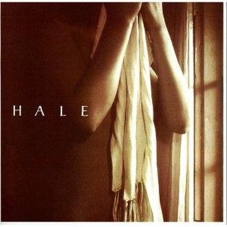 Hale (album) - Image: Hale (cover art, self titled album)