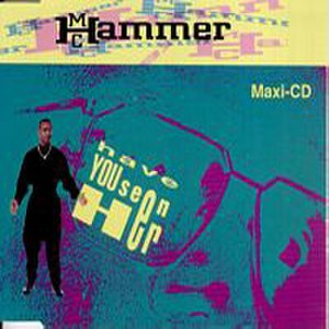 Have You Seen Her - Image: Have You Seen Her MC Hammer