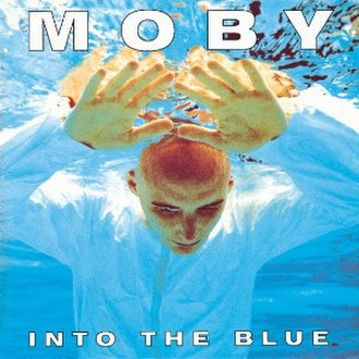 Into the Blue (Moby song) - Image: Intothe Blue Mobysingle