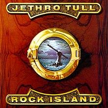 [Image: 220px-Jethro_Tull_Rock_Island.jpg]