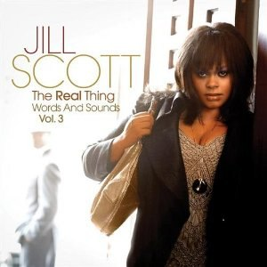 The Real Thing: Words and Sounds Vol. 3 - Image: Jill Scott The Real Thing album cover