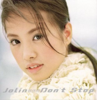 Don't Stop (Jolin Tsai album) - Image: Jolin Tsai Don't Stop