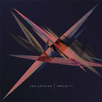 Immunity (Jon Hopkins album) - Image: Jon Hopkins Immunity Album Cover