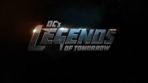 Legends of Tomorrow - Image: Legends of Tomorrow Intertitle