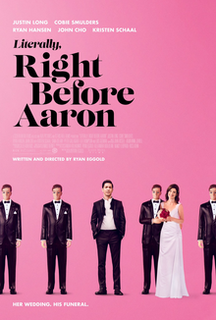 <i>Literally, Right Before Aaron</i> 2017 film by Ryan Eggold