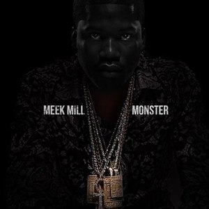 Monster (Meek Mill song) - Image: Monster Meek Mill Art