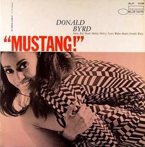 Mustang! (Donald Byrd album) - Image: Mustang! (Donald Byrd album)
