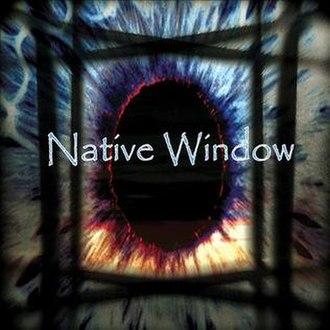 Native Window (album) - Image: Native Window Cover album