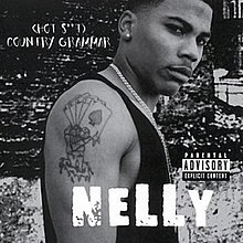Nelly - Hot Shit Country Grammar CD cover.jpg