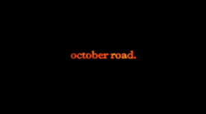 October Road (TV series) - October Road intertitle