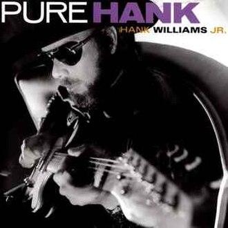 Pure Hank - Image: Pure Hank