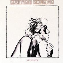 Robert Palmer Secrets.jpg