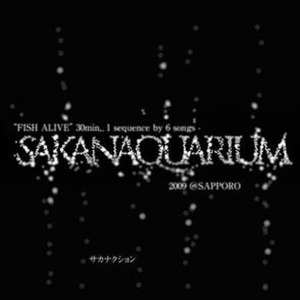 """Fish Alive"" 30min., 1 Sequence by 6 Songs Sakanaquarium 2009 @ Sapporo - Image: Sakanaction fishalivesequence"