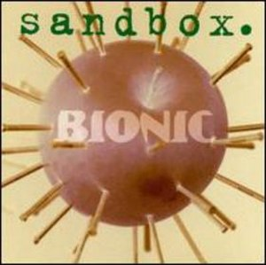 Bionic (Sandbox album) - Image: Sandbox Bionic