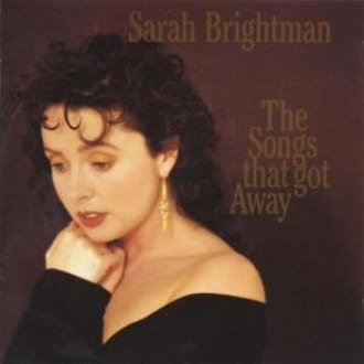 The Songs That Got Away - Image: Sarah Brightman The Songs That Got Away