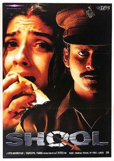 <i>Shool</i> 1999 Indian Hindi-language action crime film by Eeshwar Nivas