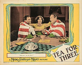 <i>Tea for Three</i> (film) 1927 film by Robert Zigler Leonard